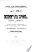 Estudios de indumentaria española concreta y comparada