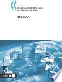 Estudios de la OCDE sobre los Sistemas de Salud Mexico