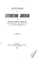 Estudios de literatura jurídica