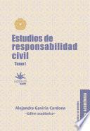 Estudios de responsabilidad civil - Tomo I