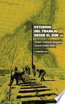 Estudios del Trabajo desde el Sur. Volumen II