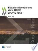 Estudios Económicos de la OCDE: Costa Rica 2018