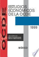 Estudios Económicos de la OCDE: México 1999