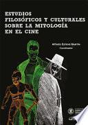 Estudios filosóficos y culturales sobre la mitología en el cine
