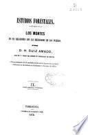 Estudios forestales: Parte segunda y tercera (p. 773-1401)