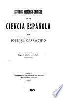 Estudios histórico-críticos de la ciencia española