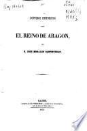 Estudios históricos sobre el Reino de Aragón