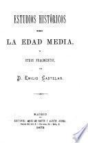 Estudios históricos sobre la Edad Media