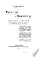 Estudios jurídicos. Escritos forenses: Redacción de El Guardia nacional, El Comercio del Plata, y El Nacional. Discursos en los Juegos florales