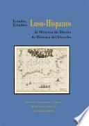 Estudios Luso-Hispanos de Historia del Derecho. Tomo II.