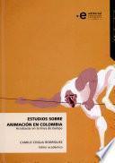 Estudios sobre animación en Colombia