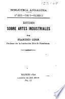 Estudios sobre artes industriales