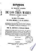 Estudios sobre el Proyecto Europeo de la unión de los tres Mares