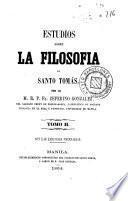 Estudios sobre la filosofia de Santo Tomás