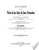 Estudios sobre la flora de las islas de Juan Fernandez