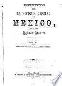Estudios sobre la historia general de Mexico: Revolucion de la reforma