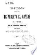 Estudios sobre la vida de Alberto el Grande y su siglo