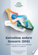 Estudios sobre Sonora 2011