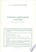 Estudios tributarios actuales (correspondientes al año 1986)