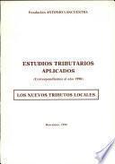 Estudios tributarios aplicados (correspondientes al año 1990)
