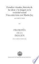 «Estudios visuales, historia de las ideas y la imagen en la sociedad actual. Una entrevista con Martin Jay»