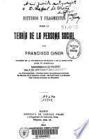 Estudios y fragmentos sobre la teoría de la persona social