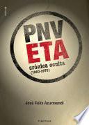 ETA-PNV. Crónica oculta (1960-1979)