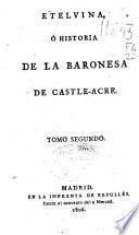 Etelvina ó Historia de la Baronesa de Castle-Acre