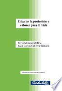 Ética en la profesión y valores para la vida