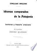 Etimología araucana, idiomas comparados de la Patagonia