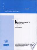 Etnicidad e igualdad en Guatemala, 2002