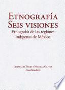 Etnografía. Seis visiones