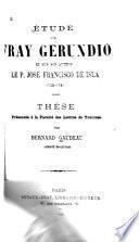 Étude sur Fray Gerundio et sur son auteur, le P. José Francisco de Isla, 1703-1781