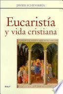 Eucaristía y vida cristiana