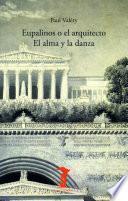 Eupalinos o el arquitecto y El alma y la danza