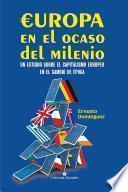 Europa en el ocaso del milenio. Un estudio sobre el capitalismo europeo en el cambio de época