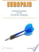 Europaio: A Brief Grammar of the European Language