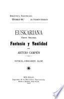 Euskariana: Fantasía y realidad