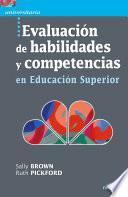 Evaluación de habilidades y competencias en Educación Superior