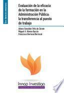 Evaluación de la eficacia de la formación en la administración pública: la transferencia al puesto de trabajo