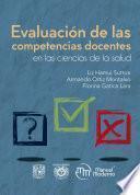 Evaluación de las competencias docentes en las ciencias de la salud
