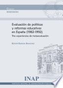 Evaluación de Políticas Y Reformas Educativas en España (1982-1992)