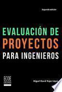 Evaluación de proyectos para ingenieros