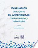 EVALUACIÓN del y para EL APRENDIZAJE: instrumentos y estrategias