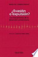 ¿Evasión o expulsión?