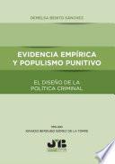 Evidencia empírica y populismo punitivo el diseño de la política criminal