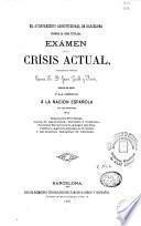 Exámen de la crisis actual