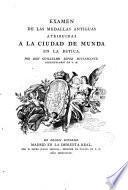 Examen de las medallas antiguas atribuídas a la ciudad de Munda en la Bética