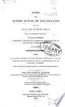 Exámen del estado actual de los esclavos de la isla de Puerto Rico, bajo el gobierno español