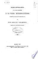 Examen histórico-crítico de los trabajos concernientes a la flora hispano-lusitana (fragmento que alcanza hasta fines del siglo XVI)